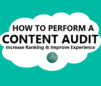 Content Audit Guide: Increase Ranking & Improve User Experience