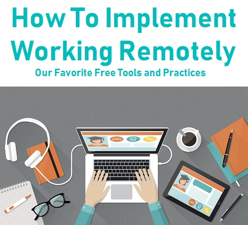How to transition into working remotely: With a set of free tools