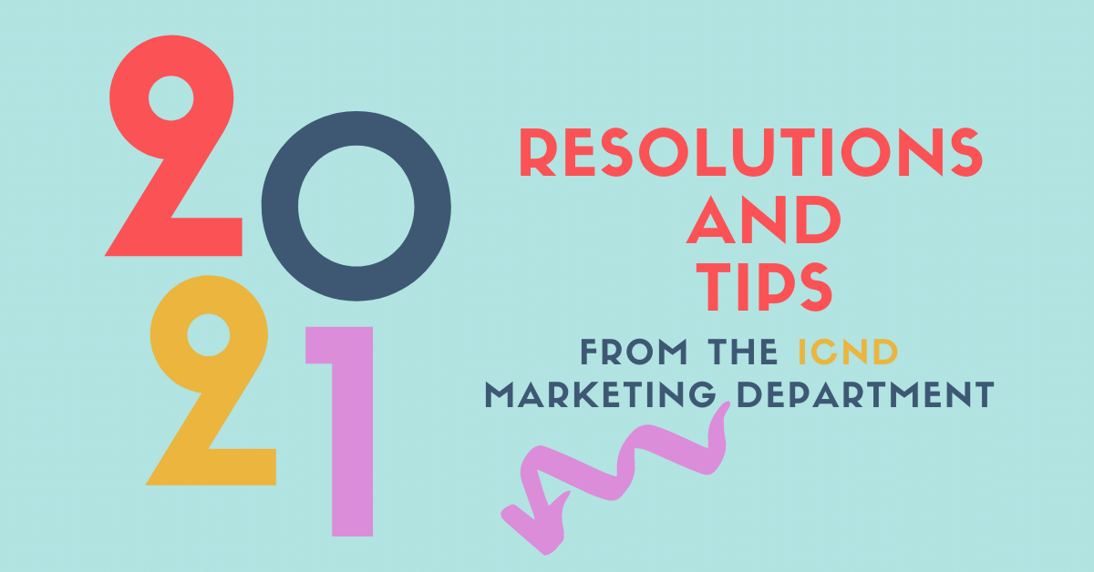 New Year…New Digital Marketing Plan? (ICND's Tips for 2021)